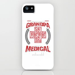 Doctor Medicine Surgery Always Trust A Grandpa With A Medical Degree Surgeon Git iPhone Case