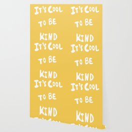 It's Cool to Be Kind Wallpaper
