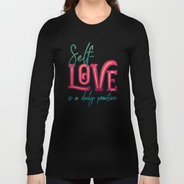 Kelly-Ann Maddox Collection :: Self-Love (Simple) Long Sleeve T-shirt