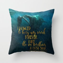 Fear of the Drowning Deep - Bury My Words Throw Pillow