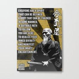 Aikido O Sensei Morihei Ueshiba Quote  Martial Art Aikido Metal Print