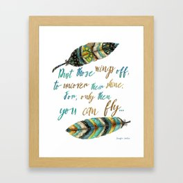 Dust Those Wings Off... Framed Art Print