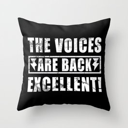 Voices Excellent Sarcasm Throw Pillow