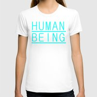 human T-shirts featuring Human by PsychoBudgie