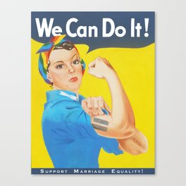 We Can Do It! - Support Marriage Equality Canvas Print