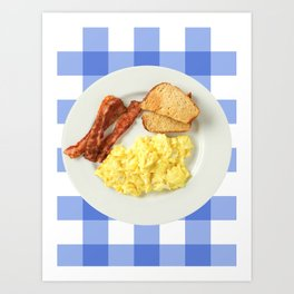 give me all the bacon eggs you have Art Print