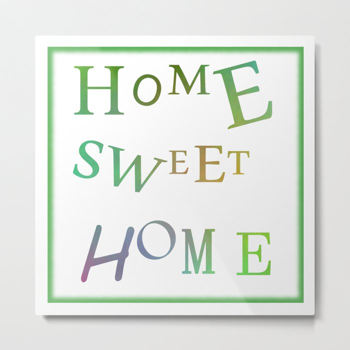 Home Sweet Home 2 Metal Print