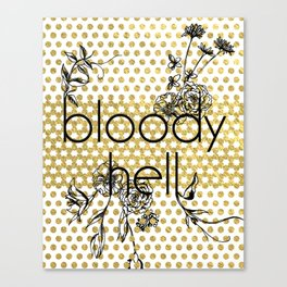 Bloody Dotty Hell Canvas Print