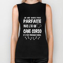 je ne suis pas parfaite mais Jai un cane corso et cest presque pareil  french t-shirts Biker Tank
