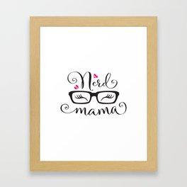 NerdMama Framed Art Print