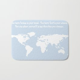 Dr. Seuss inspirational quote with earth outline Bath Mat