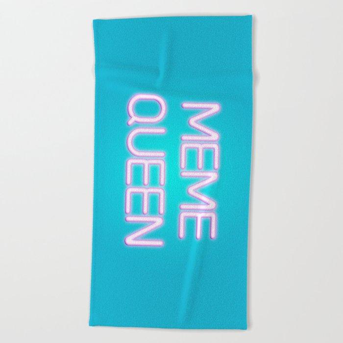Meme queen Beach Towel