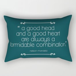 A Good Head and A Good Heart Rectangular Pillow