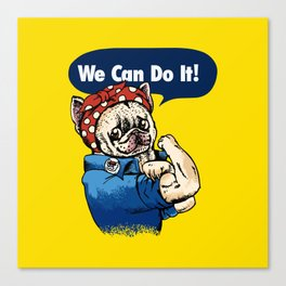 We Can Do It French Bulldog Canvas Print