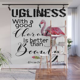 Better than Beauty Wall Mural