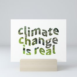 Climate Change Global Warming Is real Mini Art Print