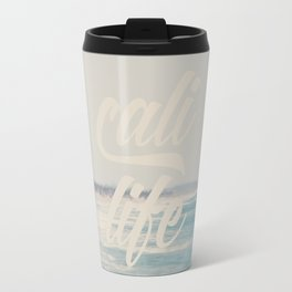 cali life ...  Travel Mug