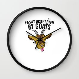 Easily Distracted By Goats Funny Goat Farmer Wall Clock