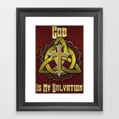 God Is My Salvation Framed Art Print