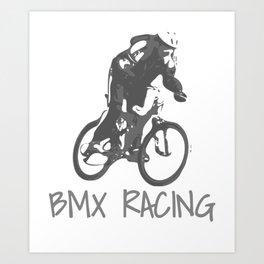 BMX Racing, BMX Rider, BMX Gifts Art Print