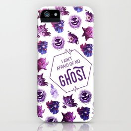 Ain't Afraid of No Ghost iPhone Case