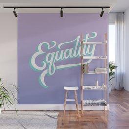 Equality Wall Mural