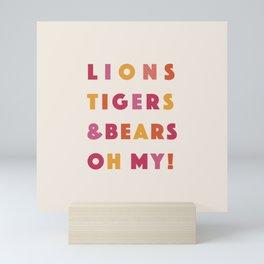 lions tigers & bears Mini Art Print