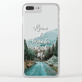 Roam and Wander Clear iPhone Case