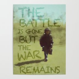 The War Remains - painting by Brian Vegas Poster