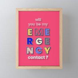 emergency contact valentine - typography Framed Mini Art Print