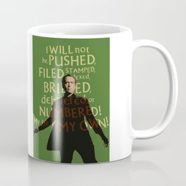The Prisoner - I Will Not be Pushed Coffee Mug