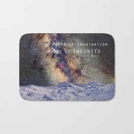 """The Power of Imagination Makes us Infinite"" Bath Mat"