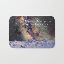 """The Power of Imagination Makes us Infinite"" Bath Mat"