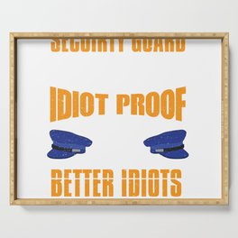 Security Guard Hat Job Funny Saying Idiot Proof Gift Serving Tray