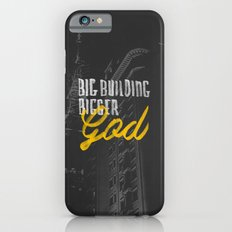 Big Building Bigger GOD Slim Case iPhone 6s