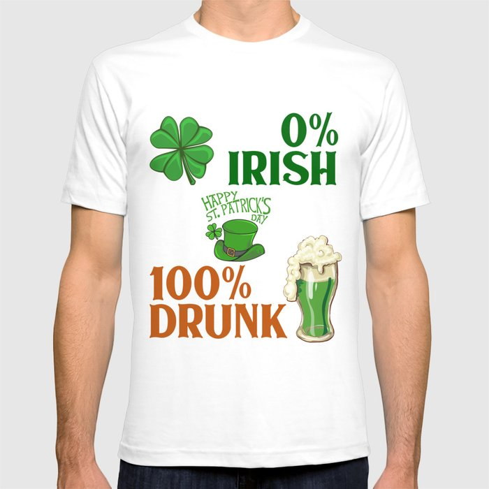 650c422a75613 0% irish 100% Drunk St Patricks Day T-shirt by thefrenchseller