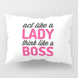 Think Like A Boss Gym Quote Pillow Sham
