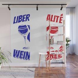 Liberte Egalite Weinschorlé Weinliebhaber Geschenk Wall Mural