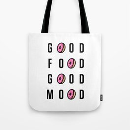 Good Food Good Mood Tote Bag