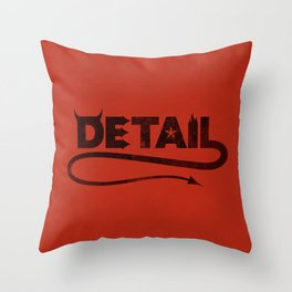 The Devil's in the Detail Throw Pillow