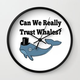 Can We Really Trust Whales? Wall Clock