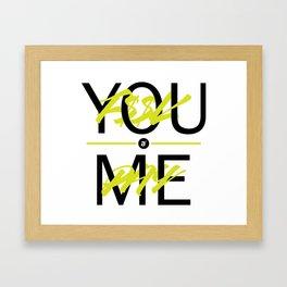 F$$K YOU. PAY ME. Framed Art Print