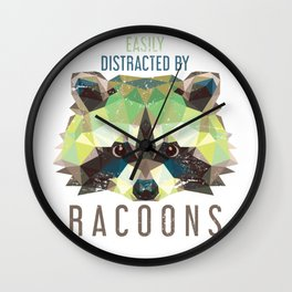 Racoon Easily Distracted By Racoons Wall Clock