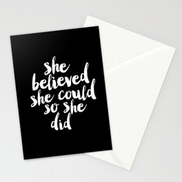 She Belived She Could So She Did black and white modern typography minimalism home room wall decor Stationery Cards