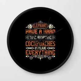 Elephant Quote - 09 Wall Clock