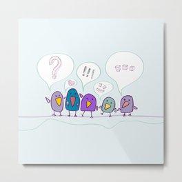 Birds :) Metal Print