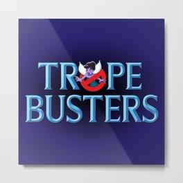 Tropebusters Metal Print