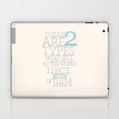 Two Types of People Laptop & iPad Skin