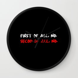 first of all no funny quote Wall Clock