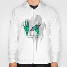 A Man Chooses A Slave Obeys (strongly recommend buying in white) Hoody